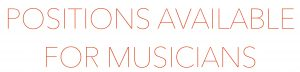 positionsavailable 300x72 - Positions Available for Musicians
