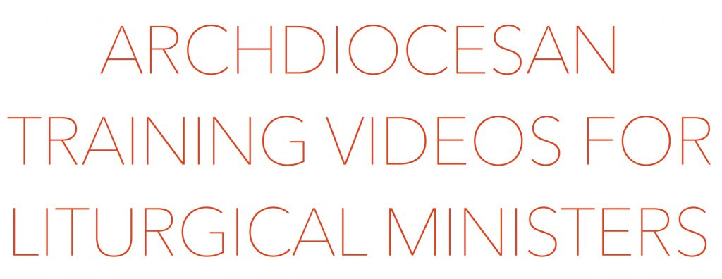 trainingvideostitle 1024x396 - Archdiocesan Training Videos for Liturgical Ministers